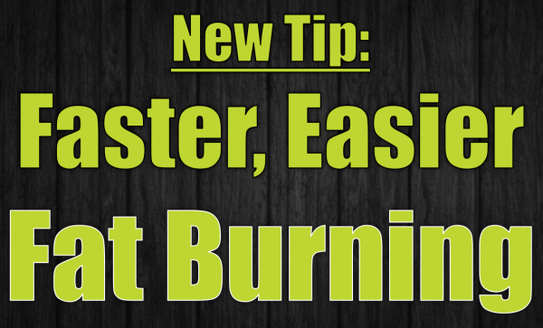 Burn Fat Fast with One Easy Tip
