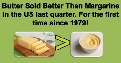 Butter is Healthier than Margarine And Finally Sells More